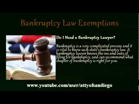 Bankruptcy Law Exemptions - San Diego Bankruptcy Attorney Tips
