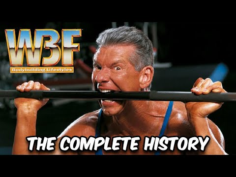 The Rise and Fall of the WBF - The COMPLETE History (Wrestling + Bodybuilding)