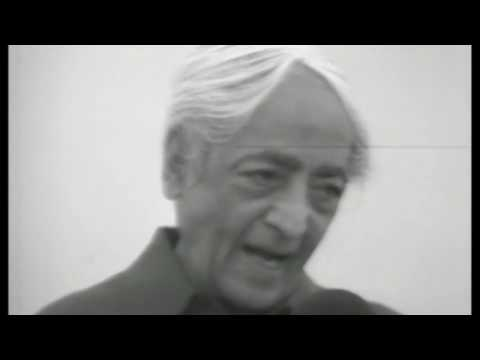 J. Krishnamurti Video: Fear Can Only Come From Inattention