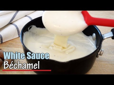 White Sauce Recipe - Easy Bechamel Sauce