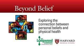 Beyond Belief — Longwood Seminar