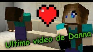 El ultimo video de Danna   Steve