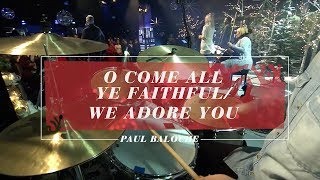 O come all ye faithful / We adore you