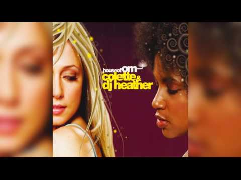 Colette & DJ Heather ‎– House Of OM | HD | Best of Deep House and House Music