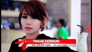 TINGGAL KENANGAN - CHY CHY VIANA [ OFFICIAL MUSIC VIDEO ]
