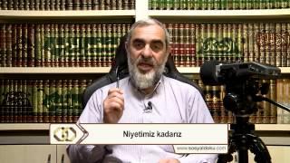 17-Niyetimiz kadarız - Nureddin Yıldız - Sosyal Doku Vakfı