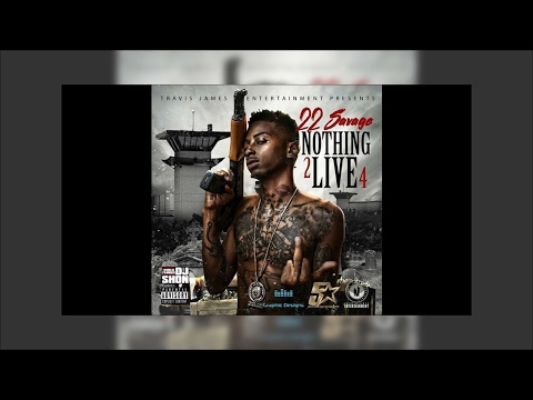 Download 22 savage  - Dear X (Produced By Euro) (NOTHING 2 LIVE 4) MP3