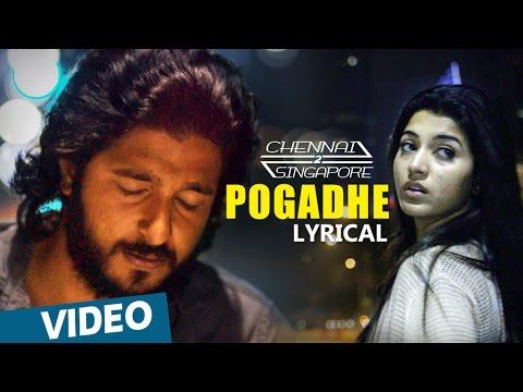 Chennai-2-Singapore-Songs-Pogadhe-Song-with-Lyrics-Ghibran-Abbas-Akbar