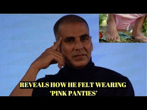 Akshay Kumar Reveals How He Felt Wearing 'PINK PANTIES' With Sanitary Napkins In PADMAN