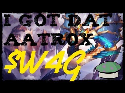 I Got Dat Aatrox Swag