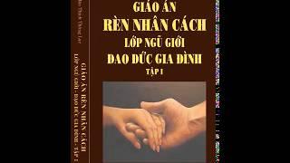 06 -Đạo Đức Gia Đình (Tập 1) - Nguoi phu nu co 2 qua tim -P1
