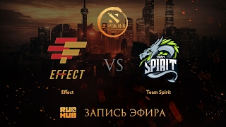 Effect vs Spirit, DAC 2017 CIS Quals, game 2 [Godhunt, Faker]