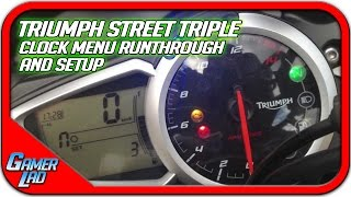 6. Triumph Street Triple R ABS || Clock / Dash Runthrough/Setup
