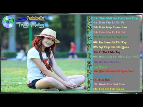 Liên Khúc Nhạc Trẻ - Việt Mix - H.O.T - Thế Giới Ảo Tình Yêu Thật