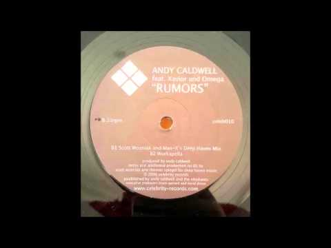 Andy Caldwell feat. Xavior and Omega - Rumors - S.Wozniak and Man X - Deep Haven Mix