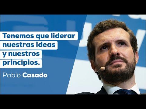 Pablo Casado: Tenemos que liderar nuestras ideas y...