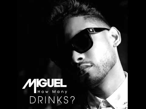 Miguel-how many drinks (OFFICIAL VIDEO)