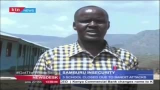 3 schools closed in Samburu due to bandit attacks