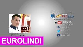 Edi Furra - Valle Kosovare&Moj e mira LIVE (2013)