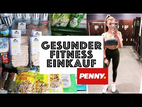 DISCOUNTER FITNESS FOOD EINKAUF (PENNY) 🔥🥗 HEALTHY ON A BUDGET