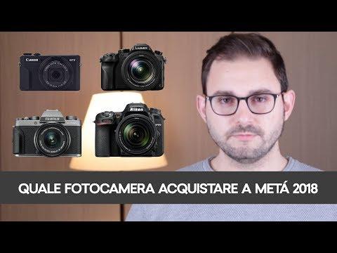 QUALE FOTOCAMERA COMPRARE A METÀ 2018: LA MIA SELEZIONE