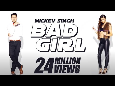 Video Mickey Singh x Waseem Stark - Bad Girl [Official Video] download in MP3, 3GP, MP4, WEBM, AVI, FLV January 2017