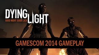 Nonton Dying Light - gamescom 2014 Gameplay Trailer Film Subtitle Indonesia Streaming Movie Download