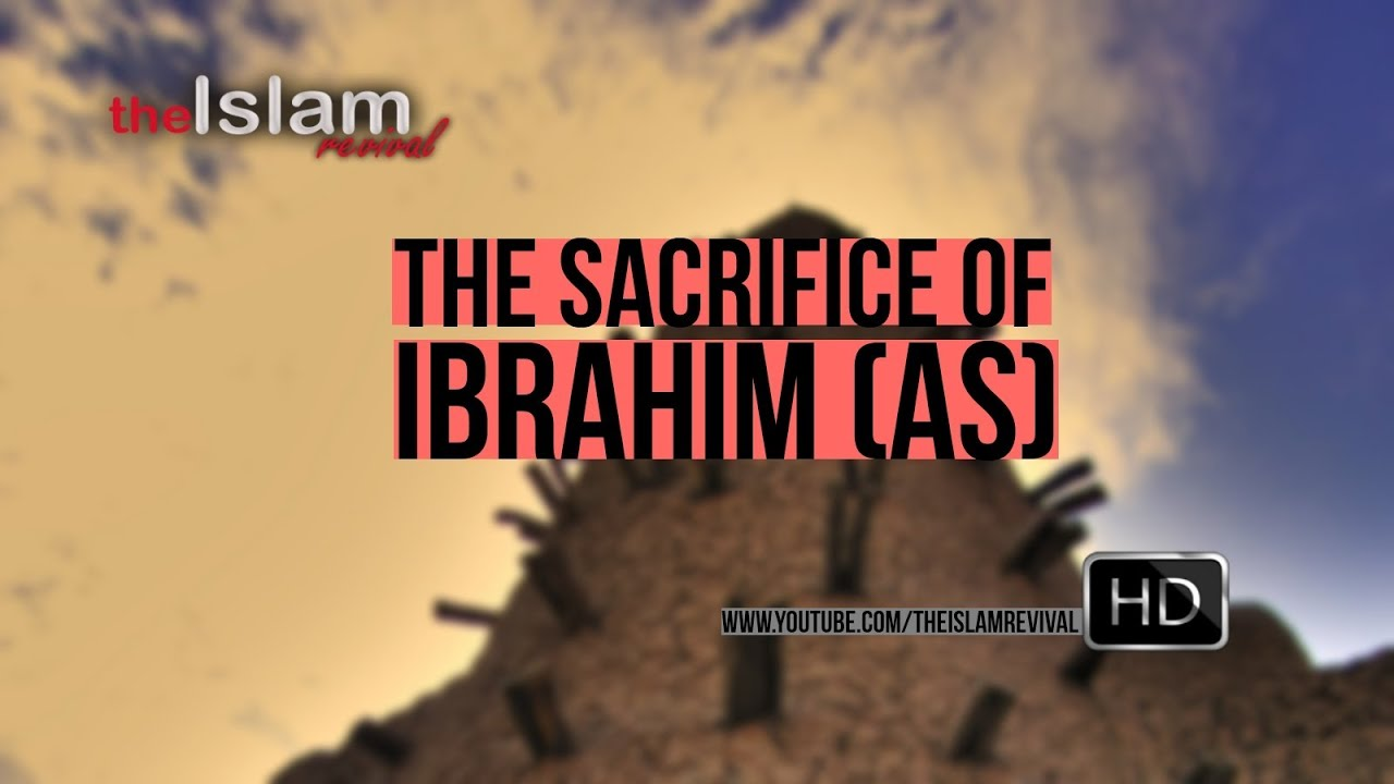 The Sacrifice Of Ibrahim (AS)┇Extremely Emotional