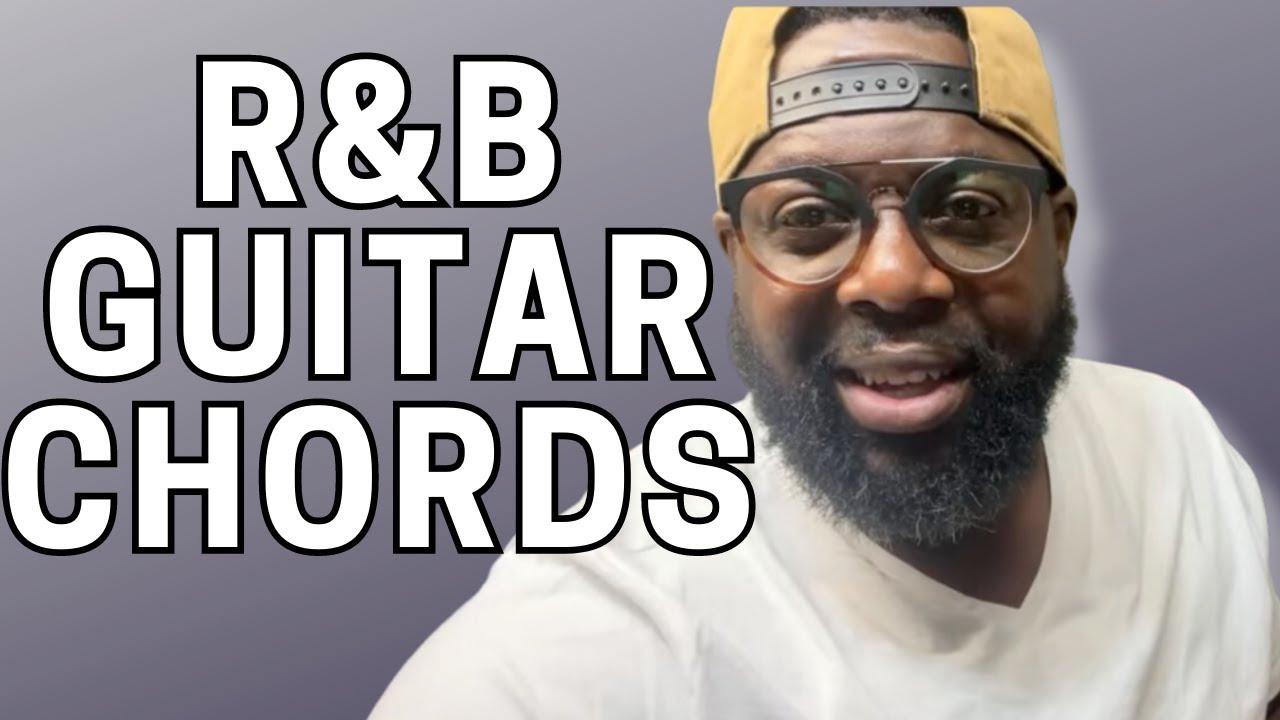 R&B chords on guitar