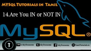 MYSQL Tutorials In Tamil 14 Are You IN Or NOT IN