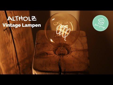 Vintage Lampen aus Holzbalken | Upcycling | selber bauen | Design Lampe | How to | DIY | Anleitung