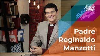 Padre Reginaldo Manzotti - Que Eu Possa Me Permitir