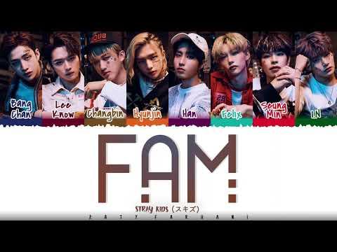 STRAY KIDS - 'FAM' Lyrics [Color Coded_Kan_Rom_Eng]