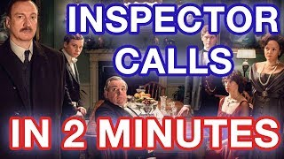 Inspector Calls In 2 Minutes  Gcse es Plot Characters