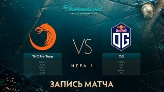 TNC vs OG, The International 2017, Мейн Ивент, Игра 1
