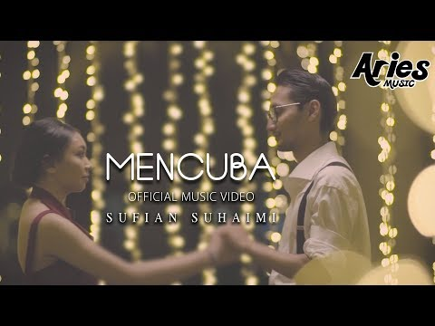 Sufian Suhaimi - Mencuba (Official Music Video with Lyric) HD