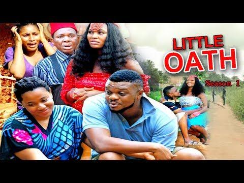 Little Oath Season 1 - Ken Erics 2017 Latest Nigerian Nollywood Movie
