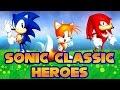Sonic Classic Heroes - Walkthrough
