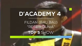 Download Video Fildan, Bau Bau - Resesi Dunia (D'Academy 4 Top 5 Show) MP3 3GP MP4