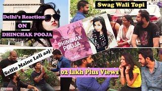 Dhinchak pooja Selfi maine leli aaj   Delhilite's Reactions Maansik Balatkaar Roko  V Pranksters   Video