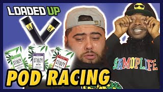 Half Gram Pod Racing Challenge! | Stiiizy by Loaded Up