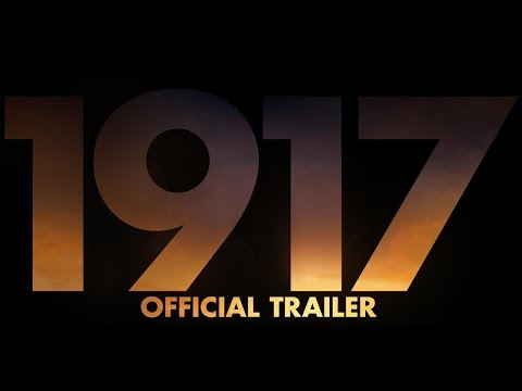 The First Trailer For 1917  The Lives Of Soldiers During