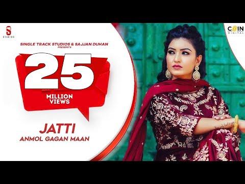 JATTI - New Punjabi Song 2020 | ANMOL GAGAN MAAN | Latest Punjabi Songs 2019| Ditto Music