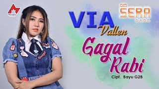 Video Via Vallen - Gagal Rabi [OFFICIAL] MP3, 3GP, MP4, WEBM, AVI, FLV Maret 2019