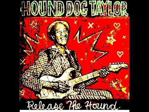 Hound Dog Taylor - Sitting Here Alone lyrics