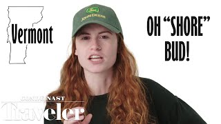 Video 50 People Show Us Their States' Accents | Culturally Speaking | Condé Nast Traveler MP3, 3GP, MP4, WEBM, AVI, FLV Juli 2019
