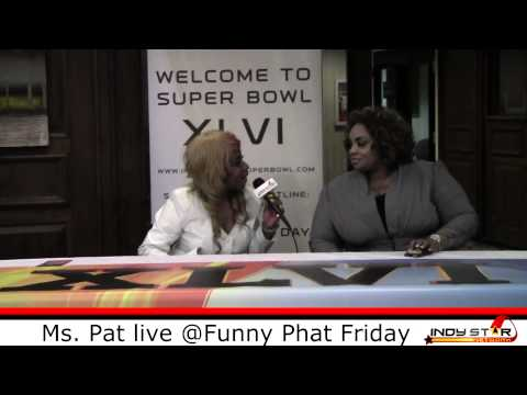 Ms. Pat @ Funny Phat Fridays Exclusive
