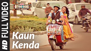 Kaun Kenda (Full Song) - Bittoo Boss