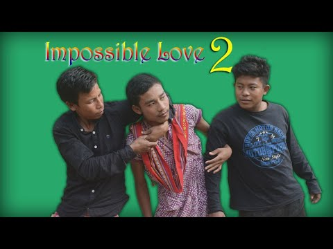 Impossible Love 2 a new kokborok short film   lila tei bishal   ksf  kokborok short film