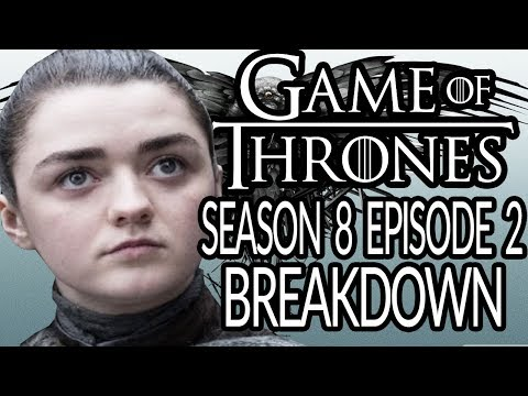 GAME OF THRONES Season 8 Episode 2 Breakdown & Details You Missed!